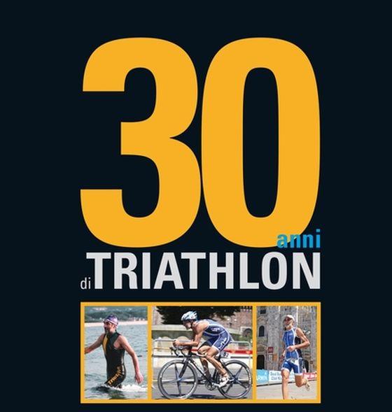 30 anni di Triathlon, il libro di Giorgio Alemanni