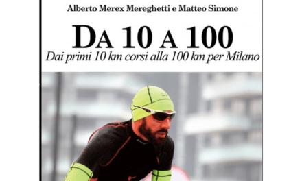 """Da 10 a 100 km: Alberto Mereghetti racconta la """"sua"""" corsa"""