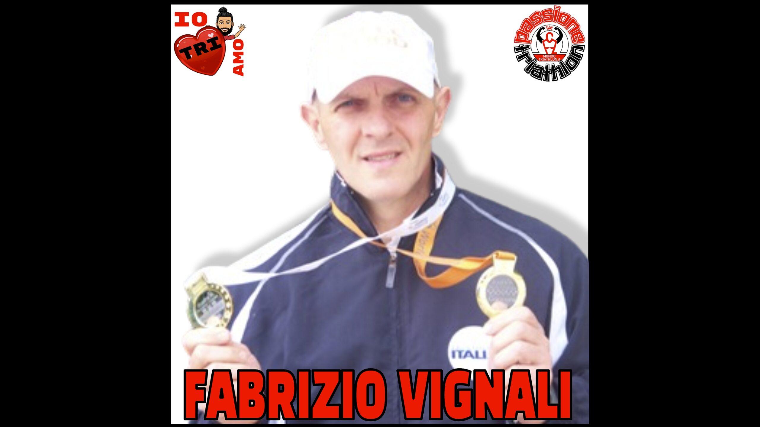 Passione Triathlon Fabrizio  Vignali