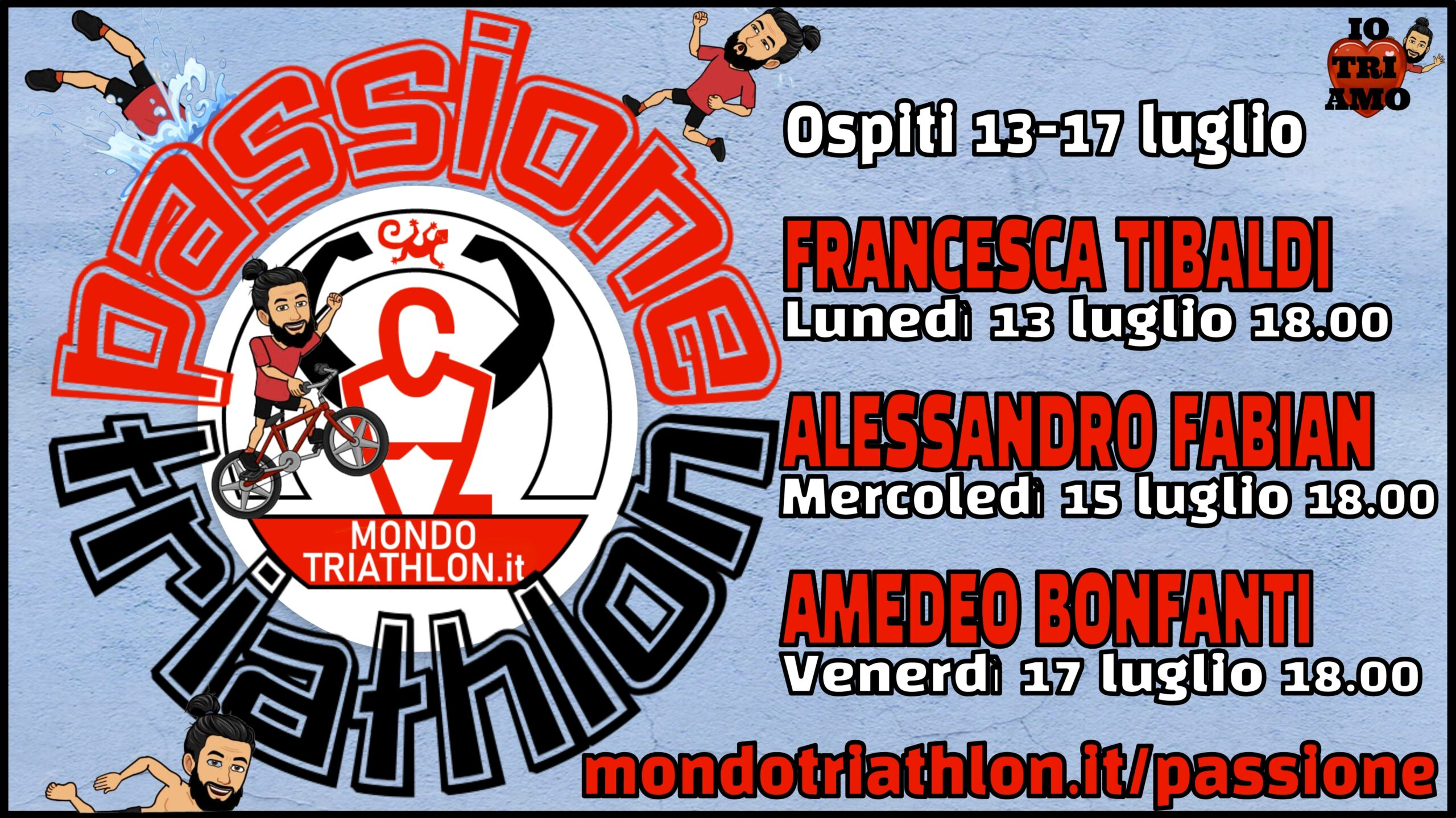 Passione Triathlon, il palinsesto dal 6 al 10 luglio 2020, con Francesca Tibaldi, Alessandro Fabian e Amedeo Bonfanti