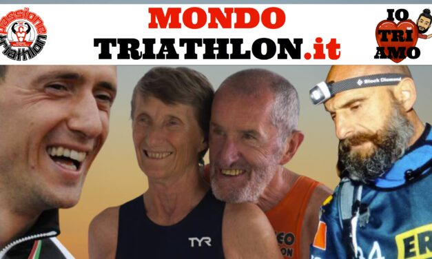 Passione Triathlon Protagonisti 31 agosto 4 settembre 2020