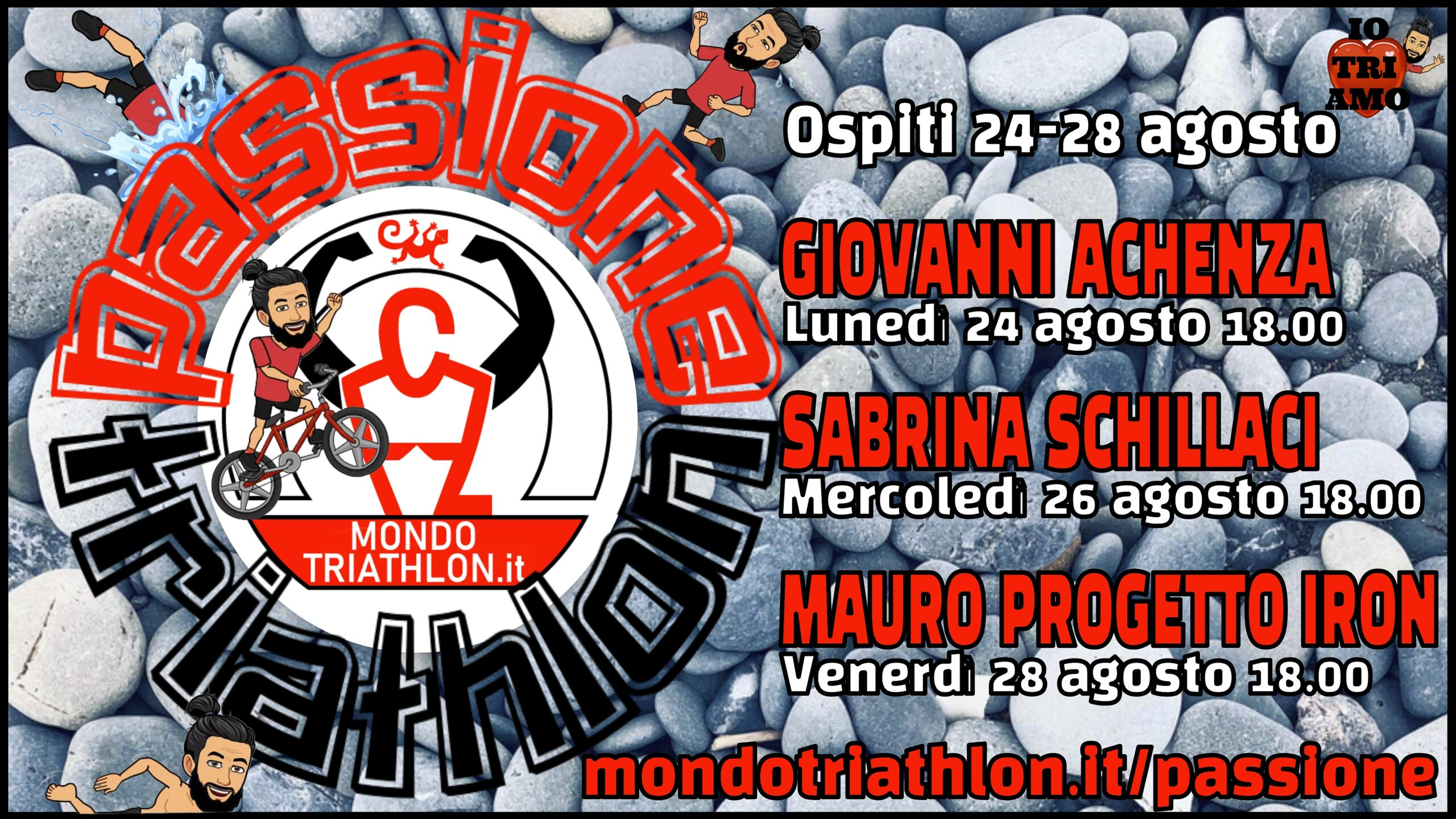 Passione Triathlon, il palinsesto dal 24 al 28 agosto 2020, con Giovanni Achenza, Sabrina Schillaci e Mauro Progetto Iron
