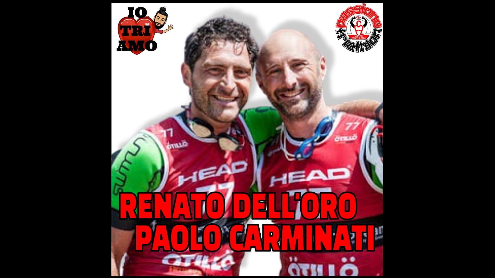 Passione Triathlon Renato Dell'Oro e Paolo Carminati