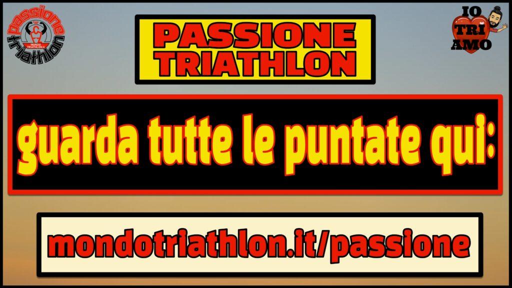 Guarda tutte le puntate di Passione Triathlon