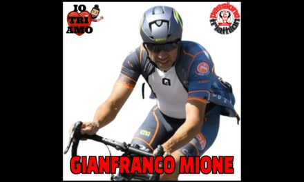 Gianfranco Mione – Passione Triathlon n° 87