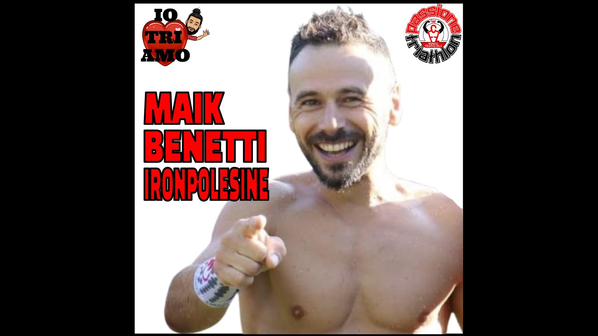 Maik Benetti – Passione Triathlon n° 92