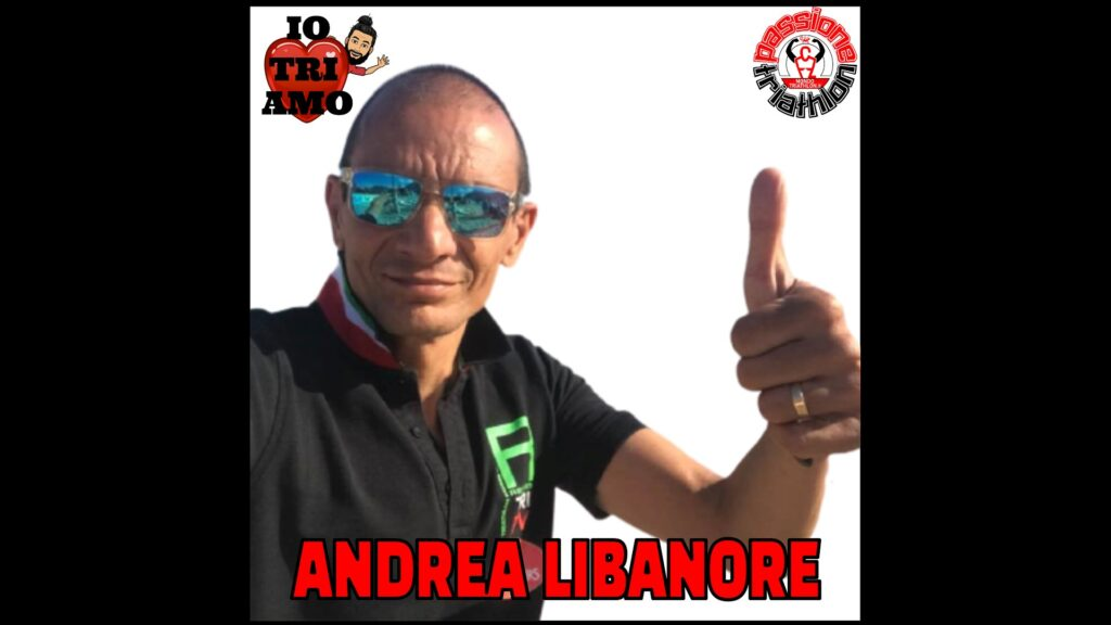 Andrea Libanore Passione Triathlon n° 104