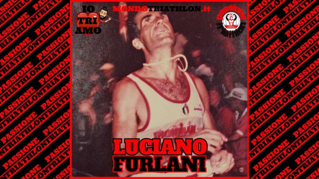 Luciano Furlani Passione Triathlon n° 127