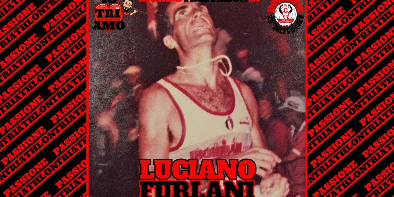 Luciano Furlani – Passione Triathlon n° 127