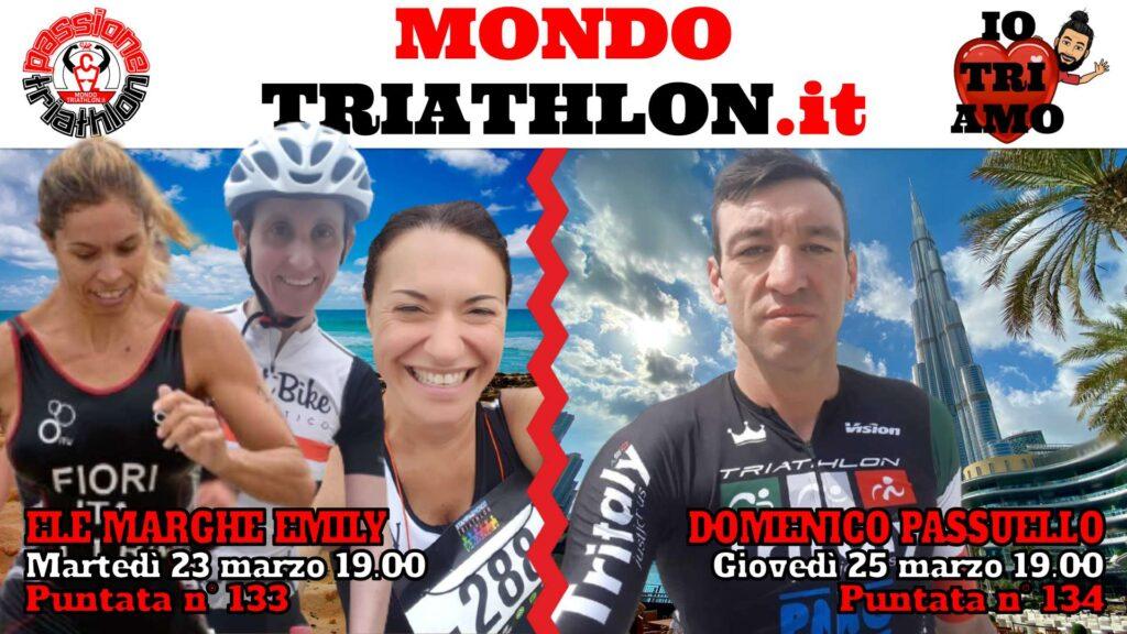 Copertina Passione Triathlon 23 e 25 marzo 2021 - Ele Marghe Emily e Domenico Passuello