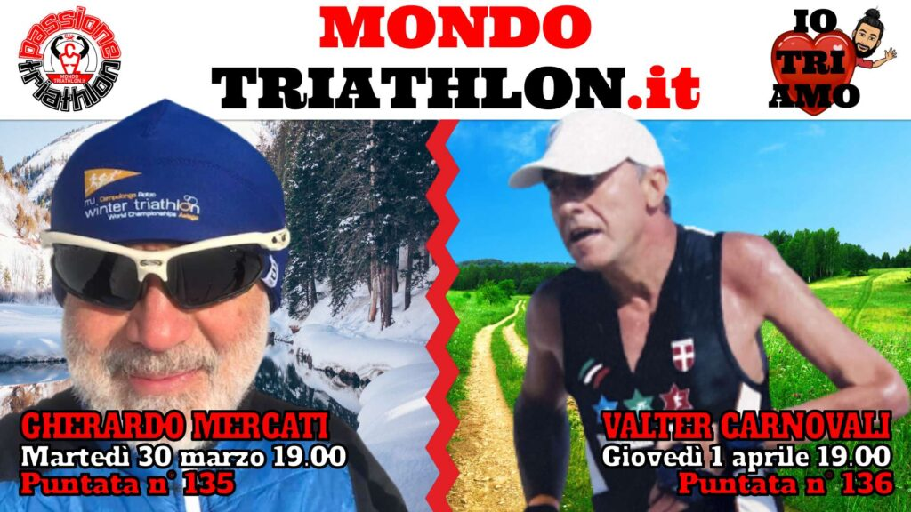 Copertina Passione Triathlon 30 marzo e 1 aprile 2021 - Gherardo Mercati e Valter Carnovali