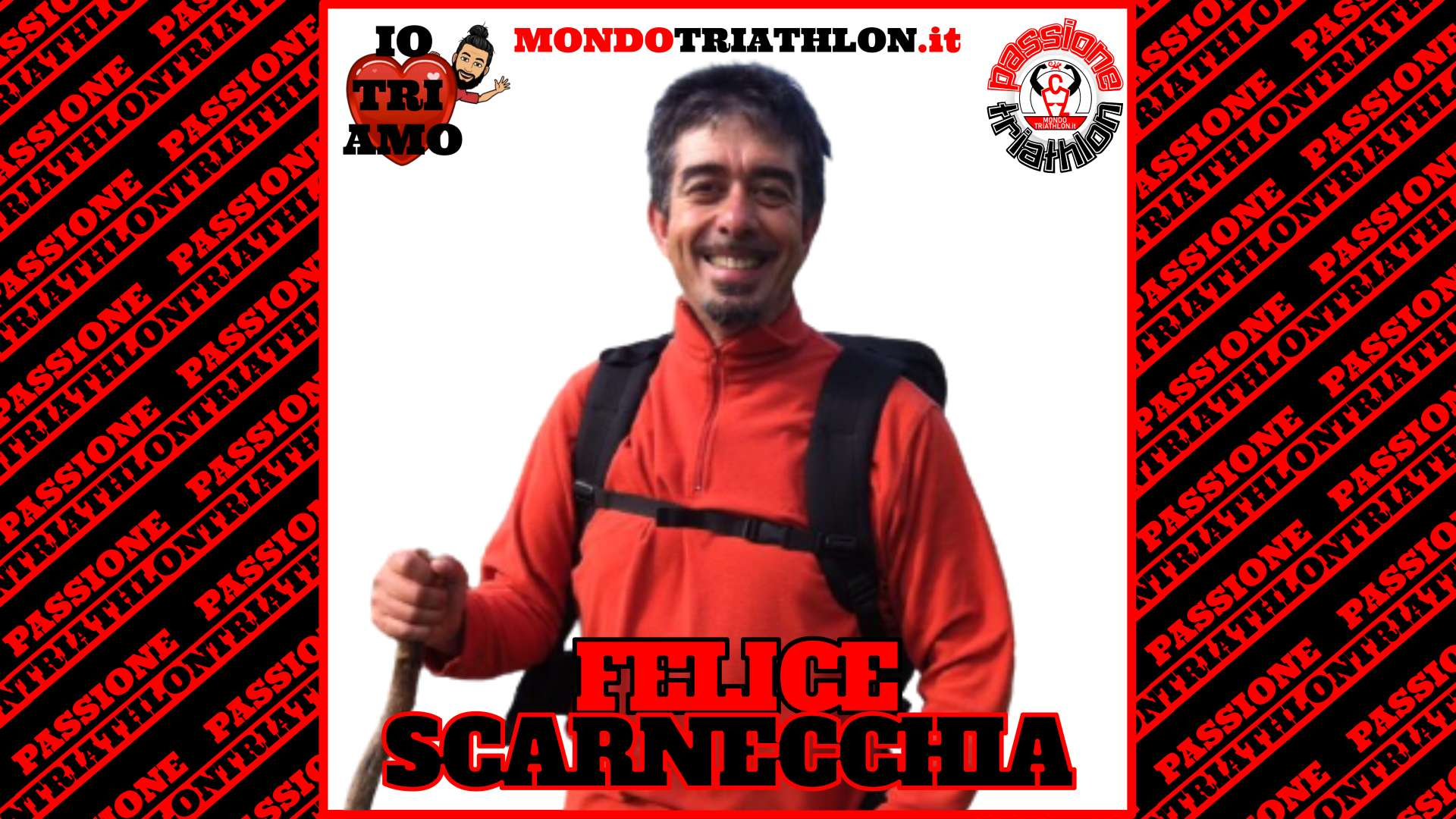 Felice Scarnecchia – Passione Triathlon n° 132