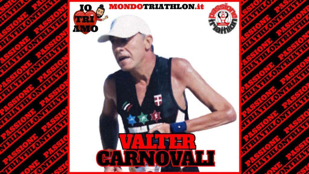 Valter Carnovali Passione Triathlon n° 136