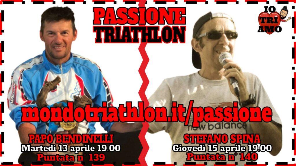Copertina Passione Triathlon 13 e 15 aprile 2021 - Papo Bendinelli e Stefano Spina
