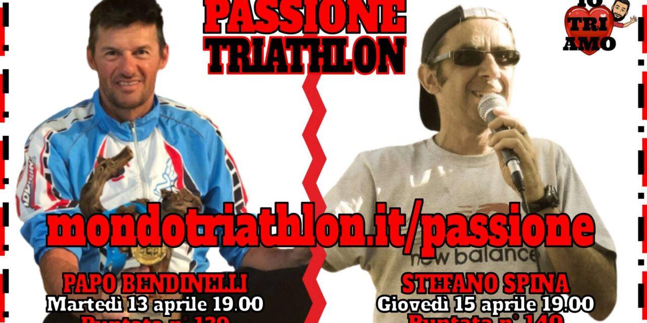 Passione Triathlon Protagonisti 13 e 15 aprile 2021