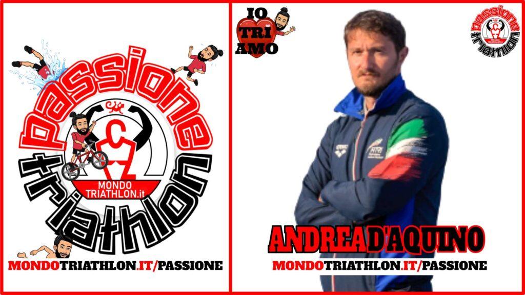 Andrea D'Aquino Passione Triathlon n° 145