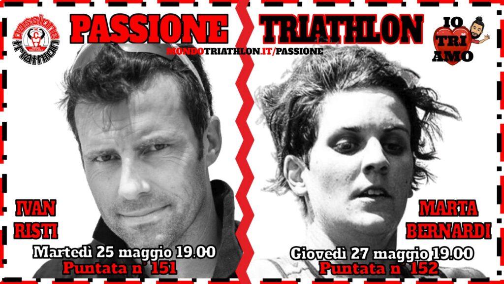 Copertina Passione Triathlon 25 e 27 maggio 2021 - Ivan Risti e Marta Bernardi