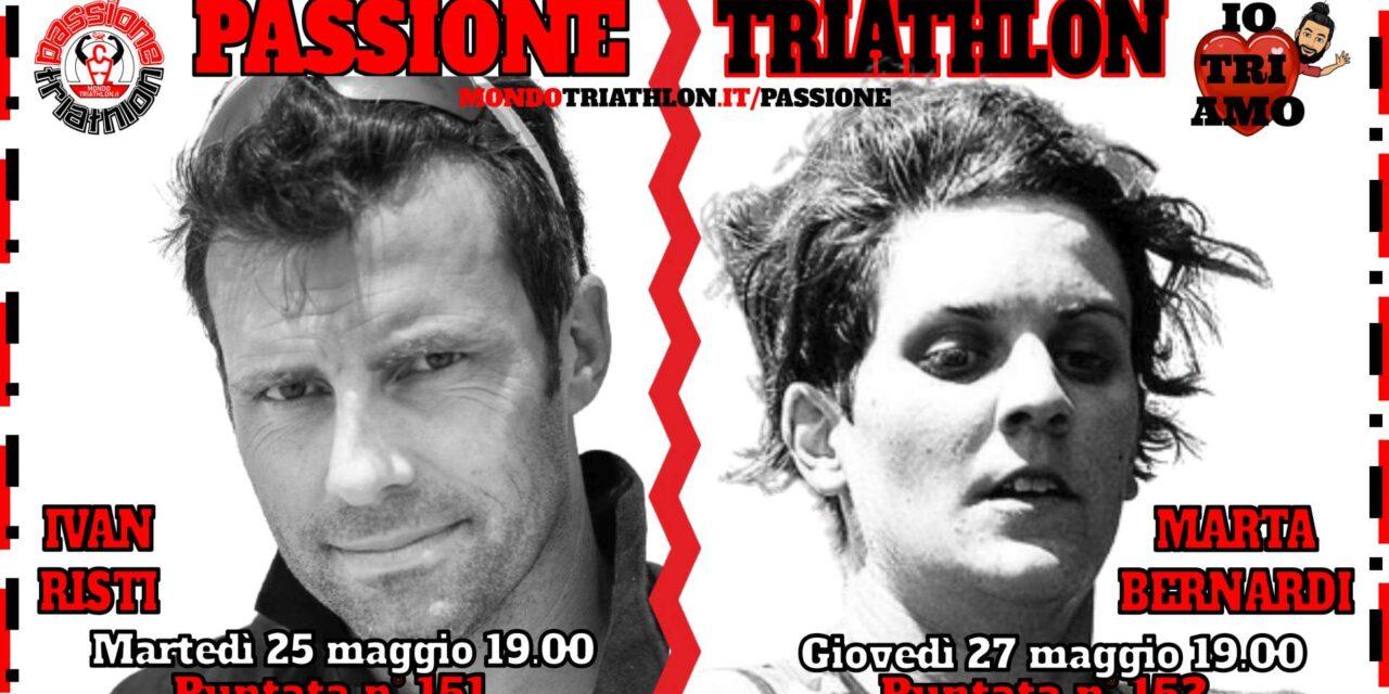 Passione Triathlon Protagonisti 25 e 27 maggio 2021