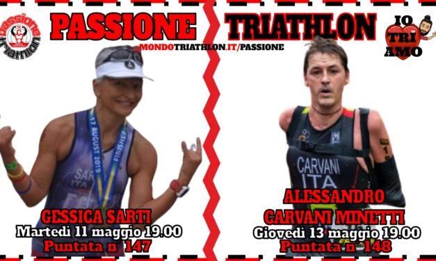 Passione Triathlon Protagonisti 11 e 13 maggio 2021