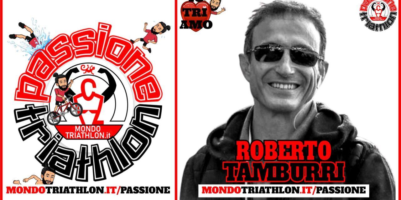 Roberto Tamburri – Passione Triathlon n° 162