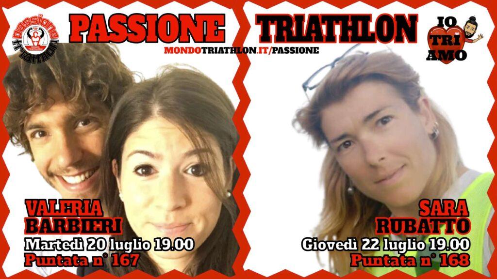 Copertina Passione Triathlon 20 e 22 luglio 2021 - Valeria Barbieri e Sara Rubatto, puntate 167 e 168