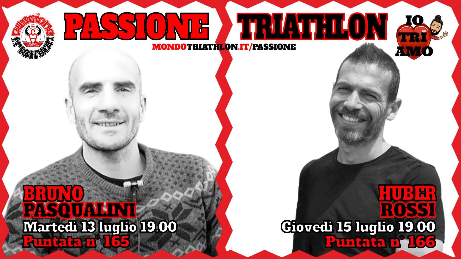 Passione Triathlon Protagonisti 13 e 15 luglio 2021